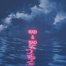 Rad & Sad by Devansh Atray