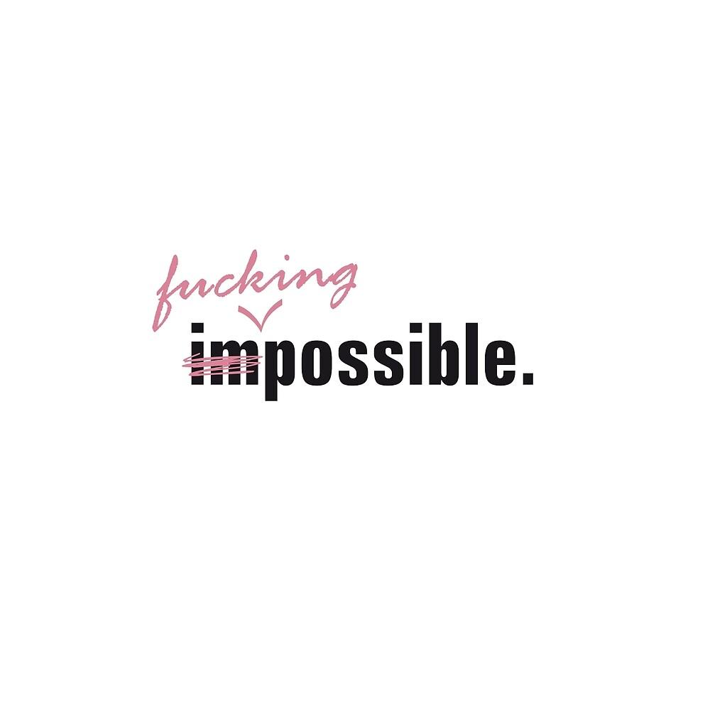 im\fucking/possible by kin1sora