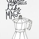Coffee smells like magic von Claudia Brüggen