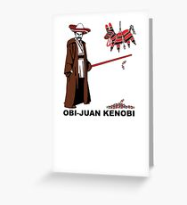 Obi-Juan Kenobi Greeting Card