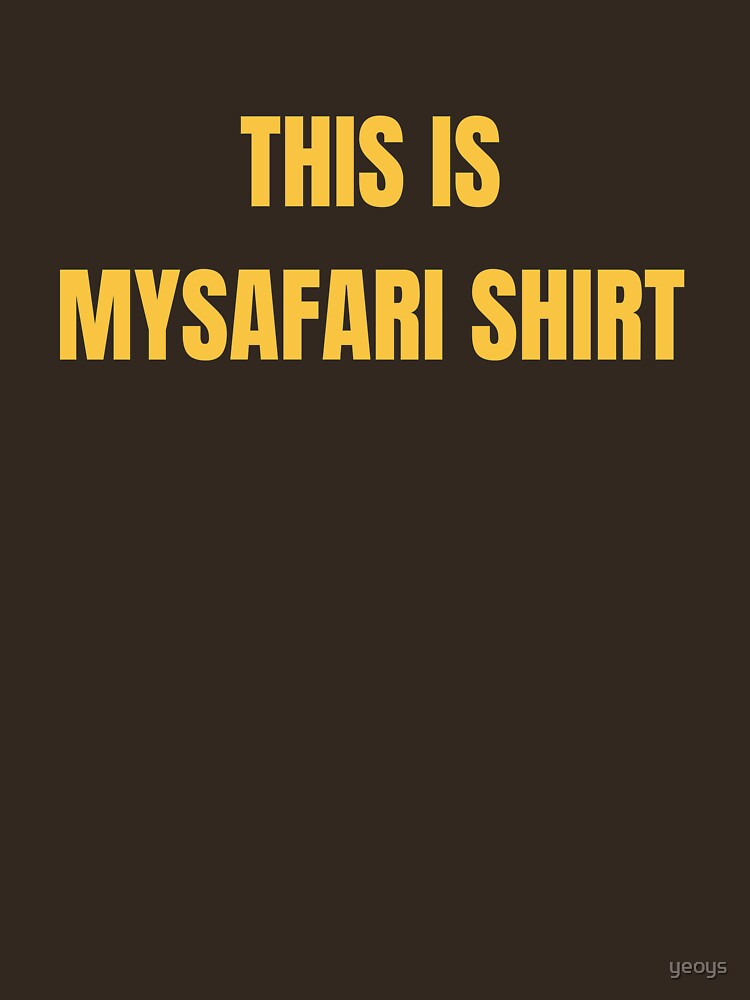 This Is My Safari Shirt - Cool Safari Squad von yeoys