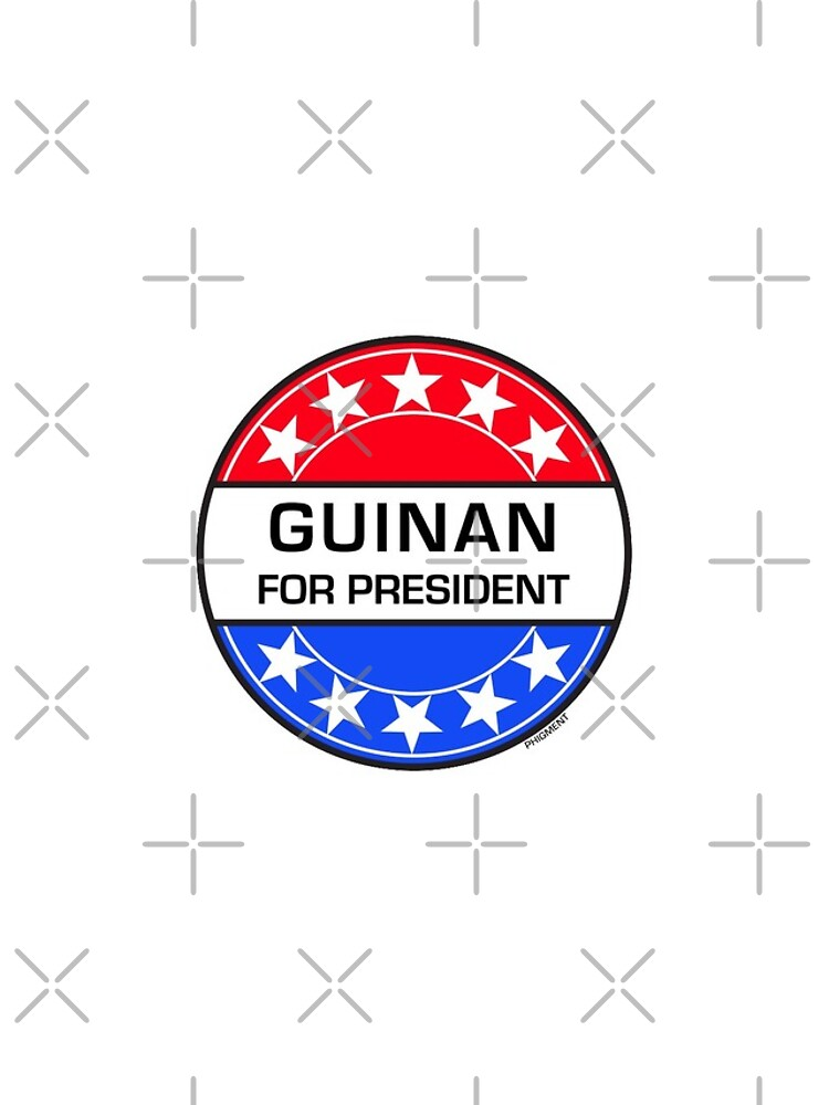GUINAN FOR PRESIDENT by phigment-art