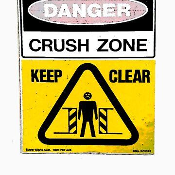 Danger....Crush Zone! by MrMinty