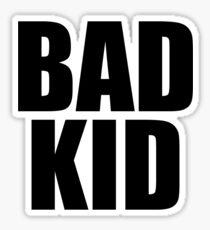 Bad Kid Sticker