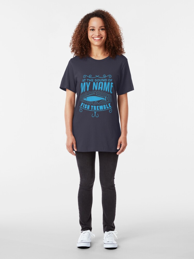 Alternative Ansicht von At The Sound Of My Name Fish Tremble - Funny Fishing Slim Fit T-Shirt