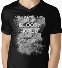 Could one thing in this bloody world stay fixed? Men's V-Neck T-Shirt