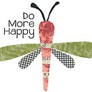 Do More Happy Dragonfly (red) by Kim Dettmer