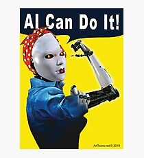 AI Can Do It Photographic Print