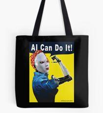 AI Can Do It Tote Bag