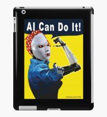 AI Can Do It iPad Case/Skin