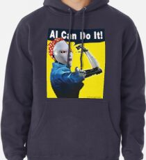 AI Can Do It Pullover Hoodie