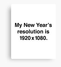 My New Year's Resolution Canvas Print