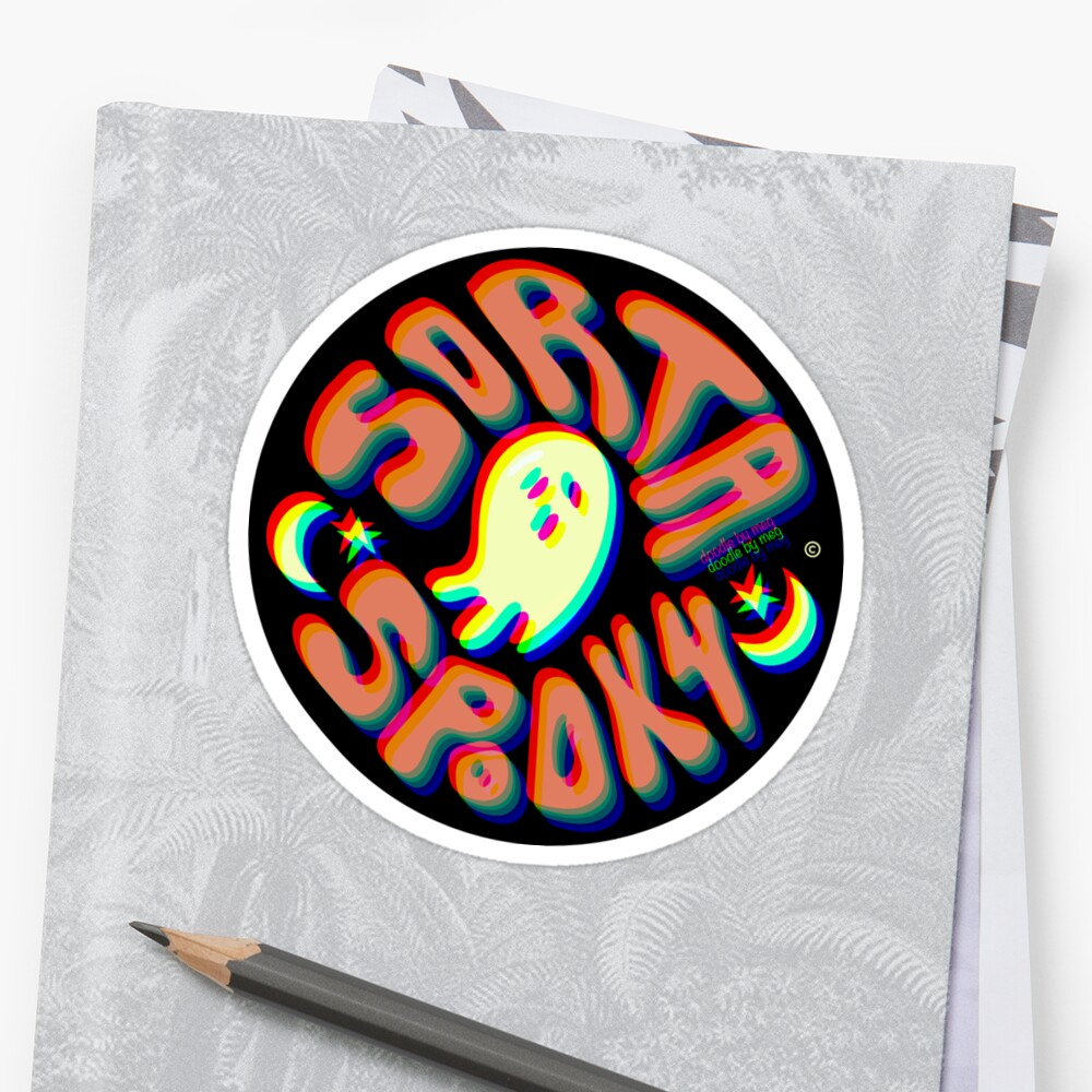 Sorta Spooky © 3D Sticker