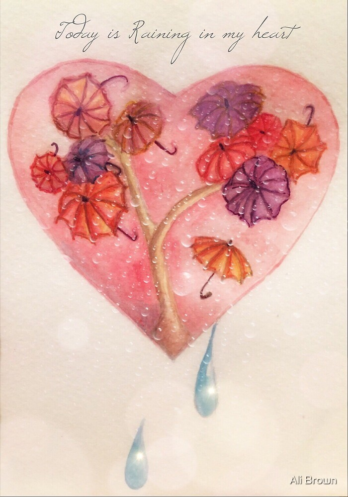 Raining in my heart by Alison  Brown