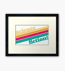 Science Fiction Rocks! Framed Print