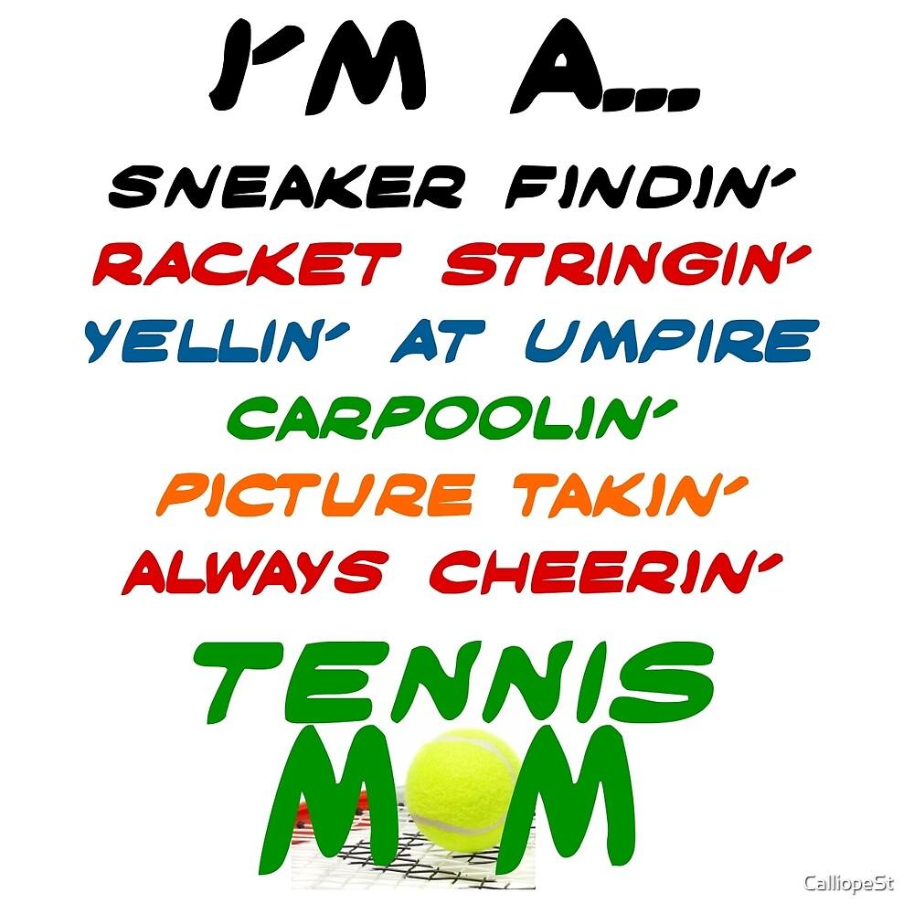 I'M A TENNIS MOM... by CalliopeSt