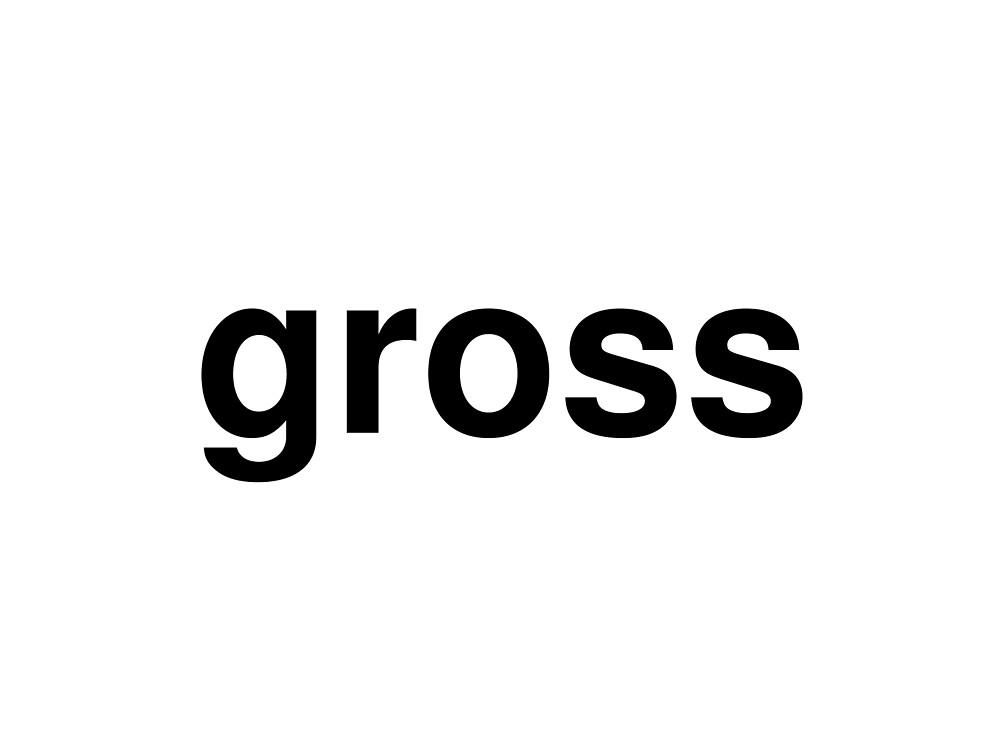 gross by ninov94