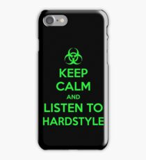 Keep Calm and Listen to Hardstyle iPhone Case/Skin