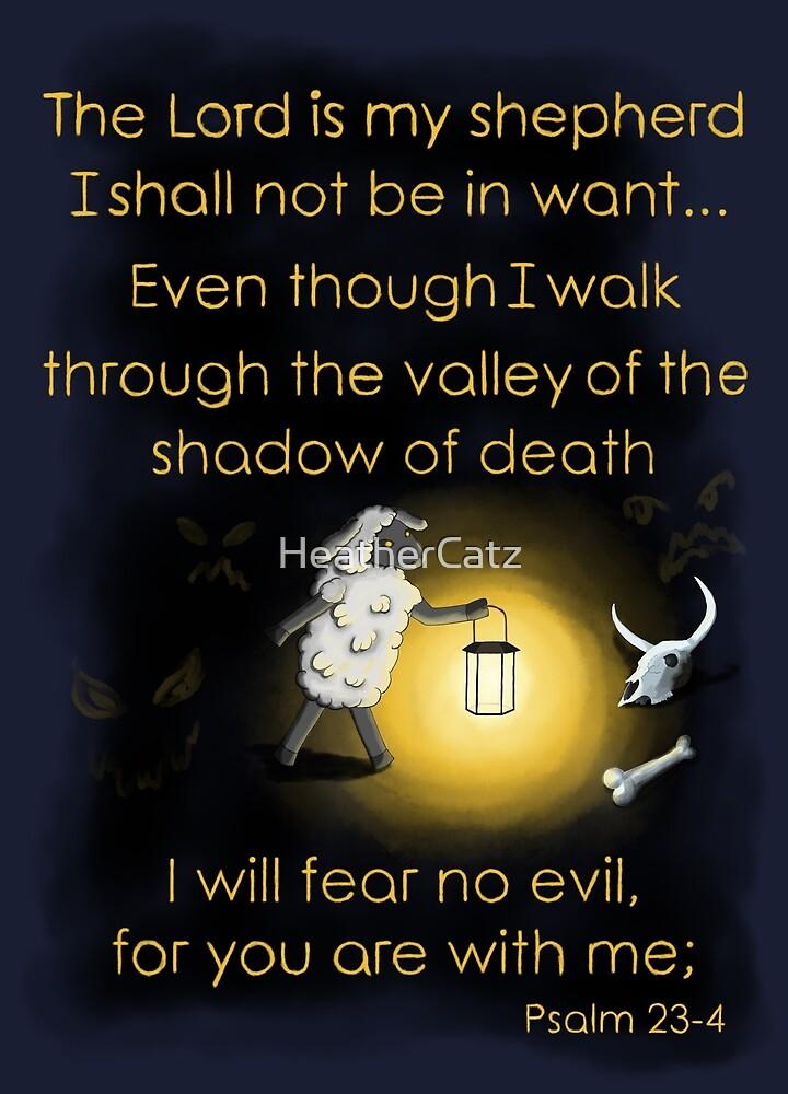 I will fear no evil by HeatherCatz
