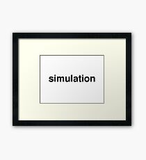 simulation Framed Print