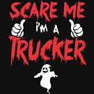 Trucker Gift For Halloween - Funny And Cute Halloween Design by funnyguy