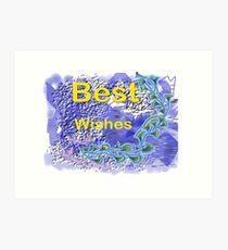 Best Wishes.Card. Art Print