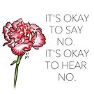 It's Okay to Say No by KJ Forman