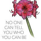 No One Can Tell You Who You Can Be by KJ Forman