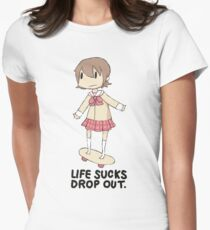 life sucks drop out Women's Fitted T-Shirt