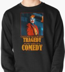 Joaquin Phoenix's Joker Arthur Fleck: COMEDY Pullover Sweatshirt