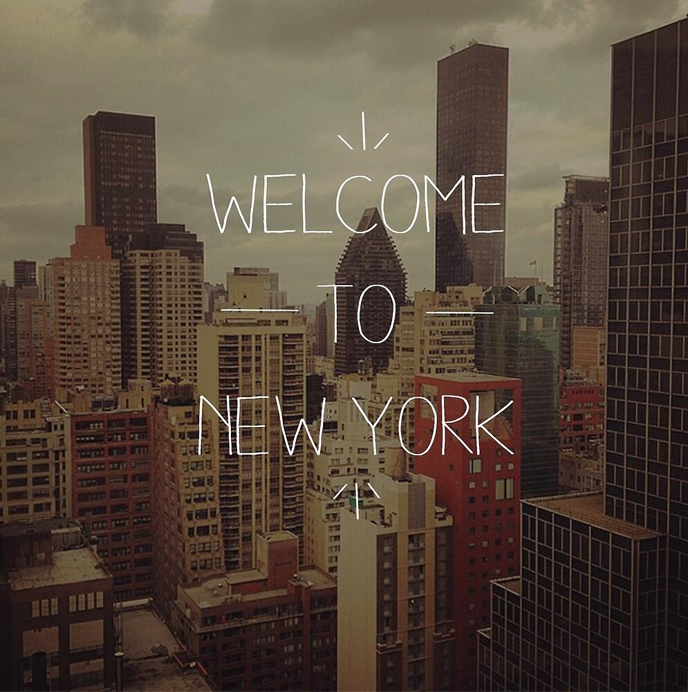 Welcome to New York by Brianna Polanowski