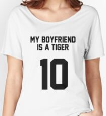 My Boyfriend Is A Tiger Women's Relaxed Fit T-Shirt