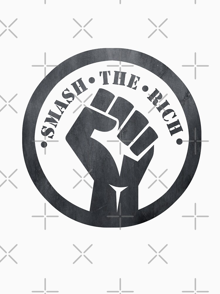 Smash The Rich - Protest by Energetic-Mind