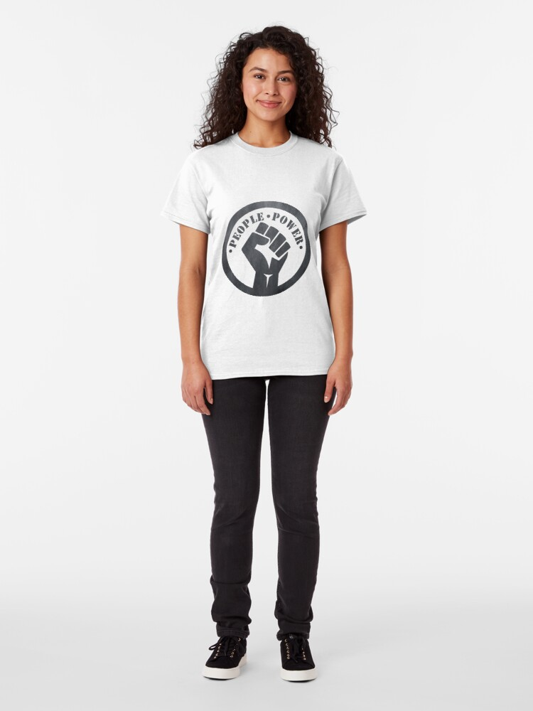 Alternate view of People Power - Protest Classic T-Shirt