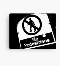 No Pedestrians (2) Canvas Print
