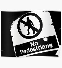 No Pedestrians (2) Poster