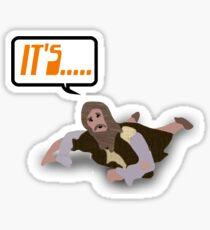 """Monty Python """"It's!"""" Man Sticker"""