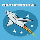 Rocket from Outer Space! by RFlores