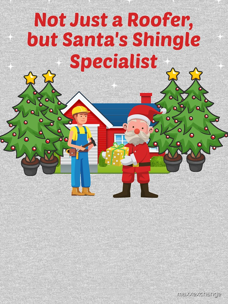 Christmas Roofer Men's Novelty Gift. by maxxexchange