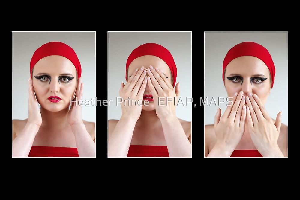 Hear no Evil, See no Evil, Speak no Evil by Heather Prince