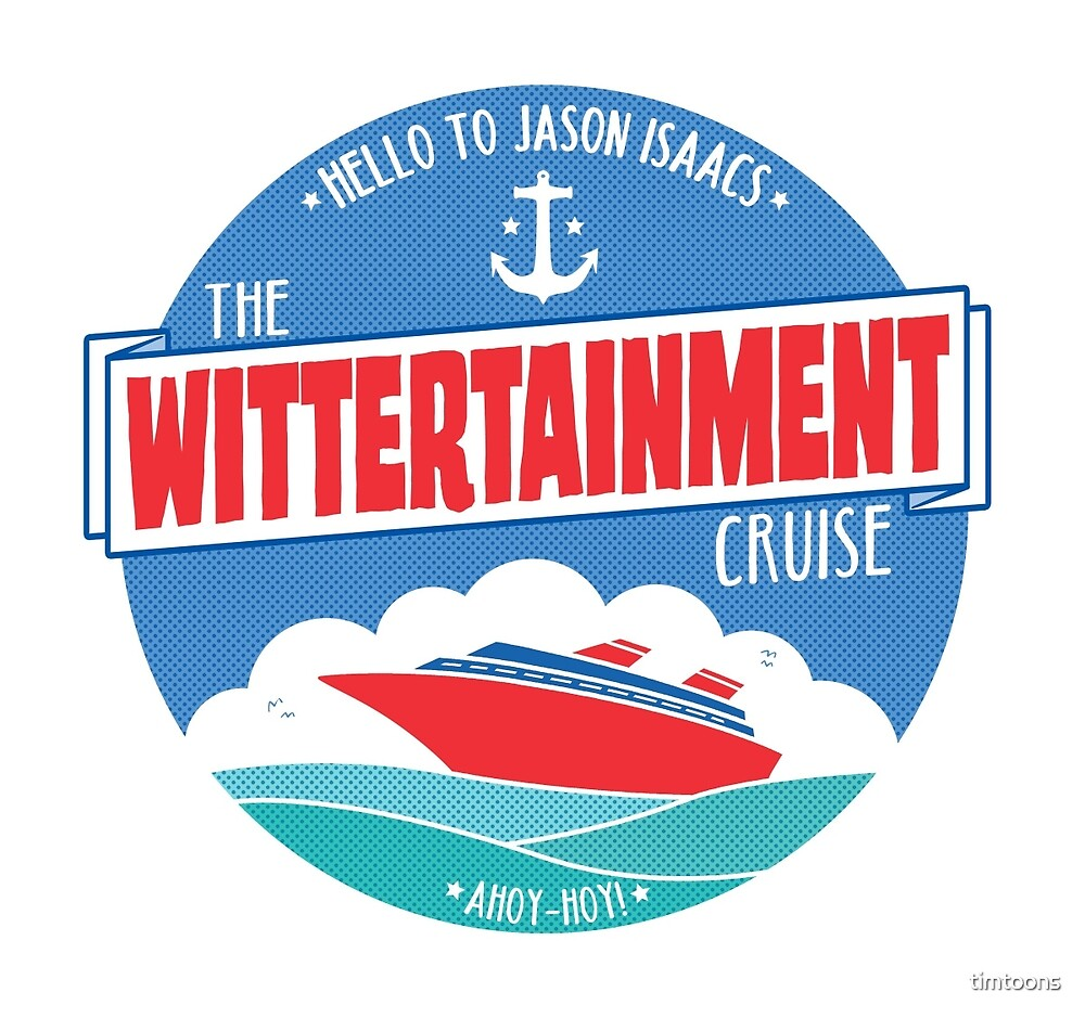The Wittertainment Cruise  by timtoons