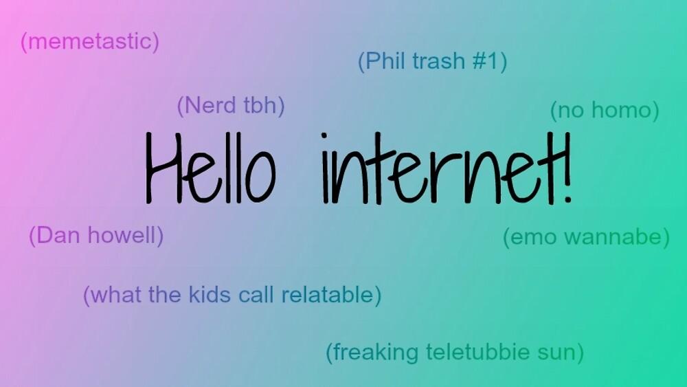 helllo internet -dan howell by theathefangirl