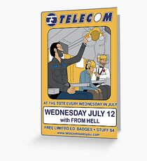 Telecom July Wednesday Residency at The Tote 2006: July 12  Greeting Card