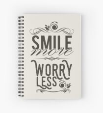 Smile more worry less Spiral Notebook