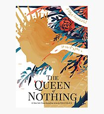 The Queen of Nothing Photographic Print
