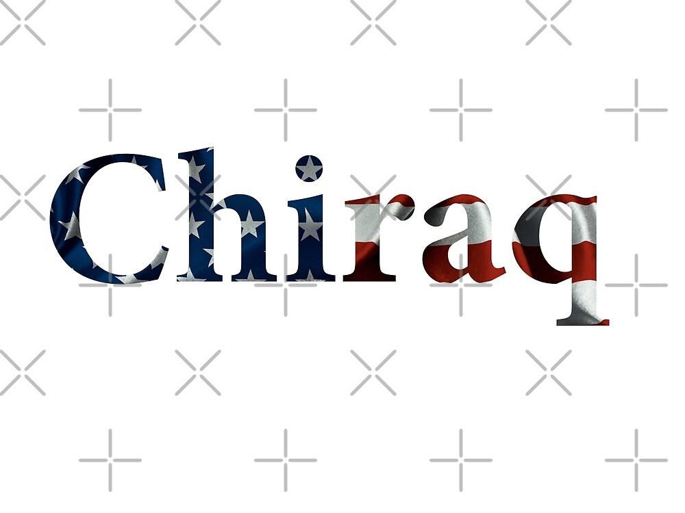 Chiraq American Flag Design by AdventureFinder