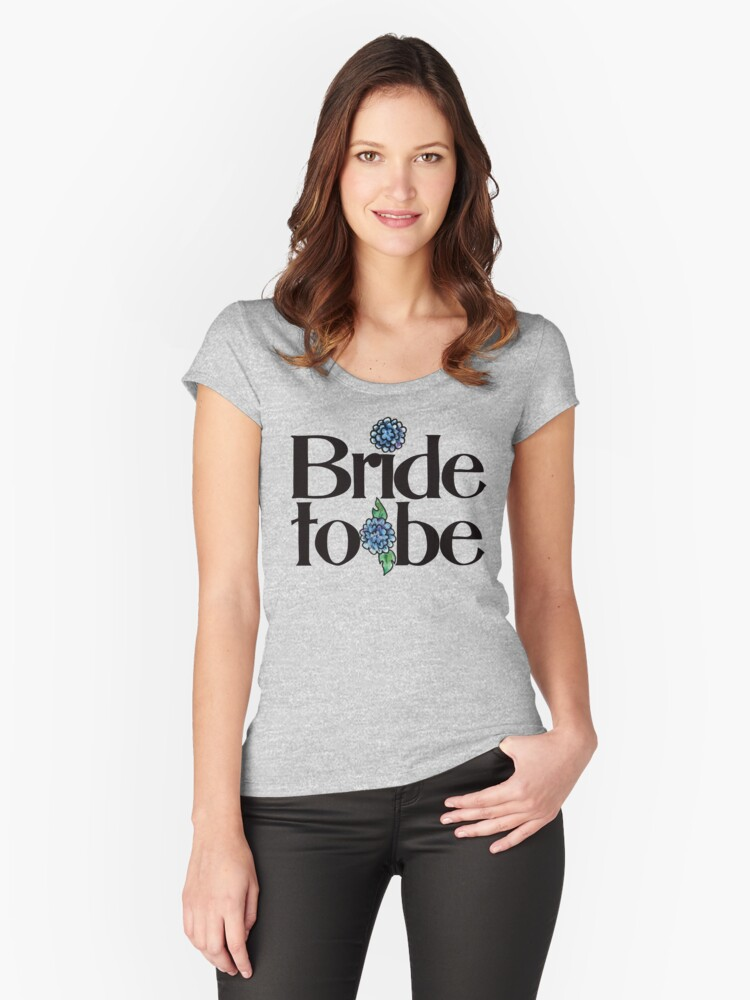 Bride to be Women's Fitted Scoop T-Shirt Front