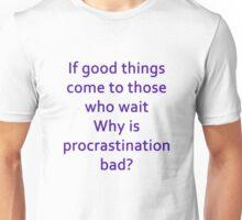 Procrastination Unisex T-Shirt