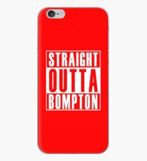 Straight Outta Bompton iPhone Case