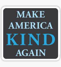 Make America Kind Again Glossy Sticker